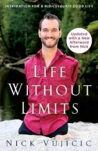 Link to an enlarged image of Life without Limits : Inspiration for a Ridiculously Good Life (Reprint)