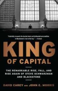 Link to an enlarged image of King of Capital : The Remarkable Rise, Fall, and Rise Again of Steve Schwarzman and Blackstone (Reprint)