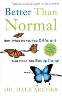 Link to an enlarged image of Better than Normal : How What Makes You Different Can Make You Exceptional