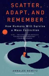 Link to an enlarged image of Scatter, Adapt, and Remember : How Humans Will Survive a Mass Extinction