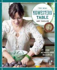 Link to an enlarged image of The New Midwestern Table : 200 Heartland Recipes