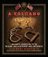 Link to an enlarged image of A Volcano Beneath the Snow : John Brown's War against Slavery (Reprint)