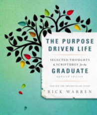 Link to an enlarged image of The Purpose Driven Life : Selected Thoughts & Scriptures for the Graduate