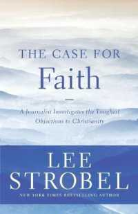 Link to an enlarged image of The Case for Faith : A Journalist Investigates the Toughest Objections to Christianity