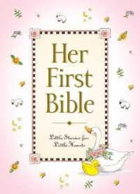 Link to an enlarged image of Her First Bible : Little Stories for Little Hearts