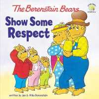 Link to an enlarged image of The Berenstain Bears Show Some Respect (Berenstain Bears Living Lights)