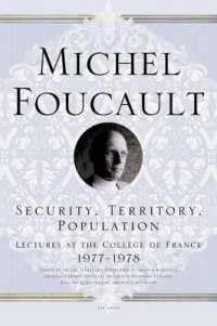 Link to an enlarged image of Security, Territory, Population : Lectures at the College De France, 1977-1978