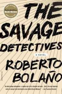Link to an enlarged image of The Savage Detectives (Reprint)