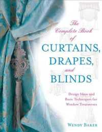 Link to an enlarged image of The Complete Book of Curtains, Drapes, & Blinds : Design Ideas for Every Type of Window Treatment
