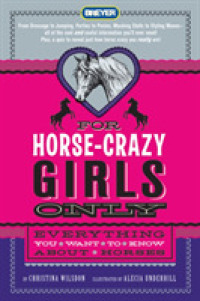 Link to an enlarged image of For Horse-Crazy Girls Only : Everything You Want to Know about Horses