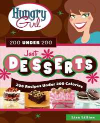 Hungry Girl 200 under 200 : 200 Recipes ... by Lillien, Lisa