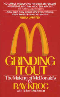 Grinding It Out : The Making of McDonald's 9780312929879
