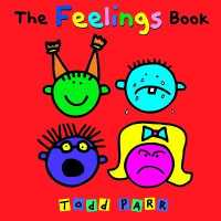 Link to an enlarged image of The Feelings Book (Todd Parr Classics) (Reprint)