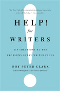 Link to an enlarged image of Help! for Writers : 210 Solutions to the Problems Every Writer Faces (Reprint)