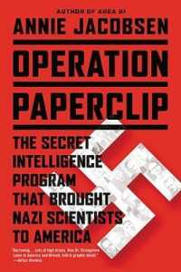 Link to an enlarged image of Operation Paperclip : The Secret Intelligence Program That Brought Nazi Scientists to America (Reprint)