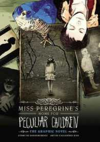 Link to an enlarged image of Miss Peregrine's Home for Peculiar Children : The Graphic Novel (Miss Peregrine's Home for Peculiar Children) (Reprint)