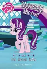 Link to an enlarged image of Starlight Glimmer and the Secret Suite (My Little Pony Chapter Books)