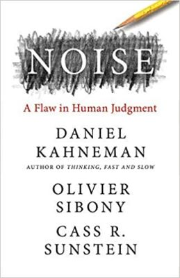 Link to an enlarged image of Noise : A Flaw in Human Judgment (Export)