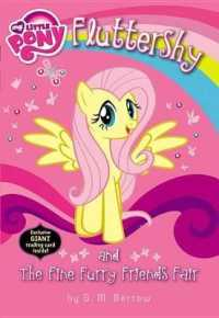 Link to an enlarged image of Fluttershy and the Fine Furry Friends Fair (My Little Pony Chapter Books) (Paperback + CRDS R)