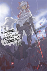 Link to an enlarged image of Is It Wrong to Try to Pick Up Girls in a Dungeon?10 (Is It Wrong to Pick Up Girls in a Dungeon?)NOVEL