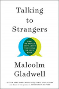 Link to an enlarged image of Talking to Strangers : What We Should Know about the People We Don't Know -- Paperback (English Language Edition)