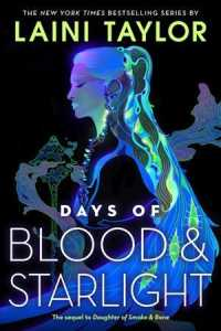 Link to an enlarged image of Days of Blood & Starlight (Daughter of Smoke & Bone) (Reprint)