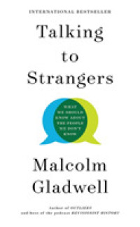 Link to an enlarged image of Talking to Strangers : What We Should Know about the People We Don t Know -- Paperback (English Language Edition)