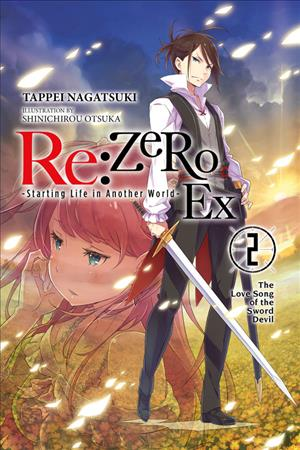 Link to an enlarged image of The Love Song of the Sword Devil (Re: Zero Starting Life in Another World EX 2)novel