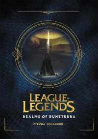 League of Legends : Realms of Runeterra (Official Companion) 9780316497329