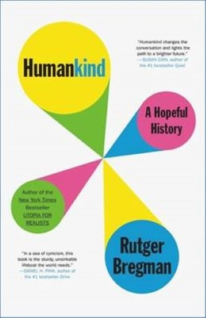Link to an enlarged image of Humankind : A Hopeful History -- Paperback (English Language Edition)