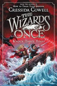 Link to an enlarged image of Knock Three Times (Wizards of Once)