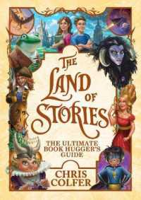 Link to an enlarged image of The Land of Stories : The Ultimate Book Hugger's Guide (The Land of Stories)