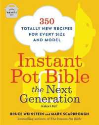 Link to an enlarged image of Instant Pot Bible : The Next Generation: 350 Totally New Recipes for Every Size and Model