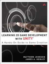 Link to an enlarged image of Learning 2D Game Development with Unity : A Hands-On Guide to Game Creation (Addison-wesley Learning)