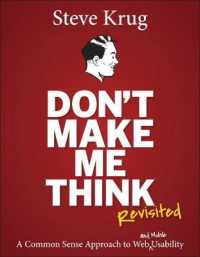 Link to an enlarged image of Don't Make Me Think, Revisited : A Common Sense Approach to Web Usability (Voices That Matter)
