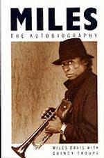 Link to an enlarged image of Miles: The Autobiography