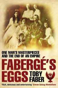 Link to an enlarged image of Faberge's Eggs : One Man's Masterpieces and the End of an Empire -- Paperback / softback (Unabridged)
