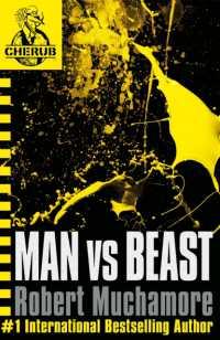 Link to an enlarged image of CHERUB: Man vs Beast: Book 6 (CHERUB)