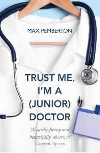Link to an enlarged image of Trust Me, I'm a (Junior) Doctor