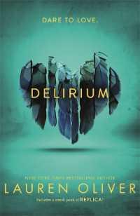 Link to an enlarged image of Delirium (Delirium Trilogy 1) -- Paperback / softback