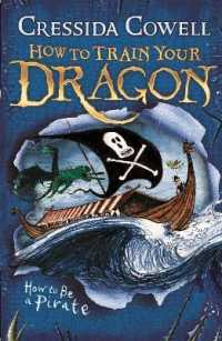 Link to an enlarged image of How to Train Your Dragon: How to Be a Pirate : Book 2 (How to Train Your Dragon) -- Paperback / softback