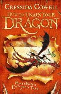 Link to an enlarged image of How to Train Your Dragon: How to Twist a Dragon's Tale : Book 5 (How to Train Your Dragon) -- Paperback / softback