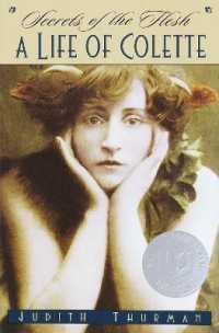 Link to an enlarged image of Secrets of the Flesh : A Life of Colette (Ballantine Reader's Circle)
