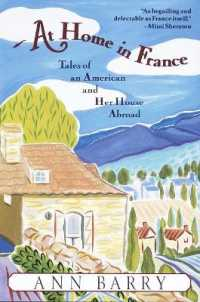 Link to an enlarged image of At Home in France : Tales of an American and Her House Abroad