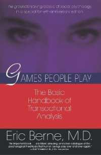 Link to an enlarged image of Games People Play : The Psychology of Human Relationships (Reissue)