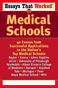 Link to an enlarged image of Essays That Worked for Medical School : 40 Essays That Helped Students Get into the Nation's Top Medical Schools