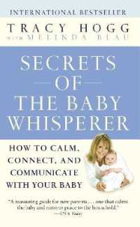 Link to an enlarged image of Secrets of the Baby Whisperer : How to Calm, Connect, and Communicate with Your Baby (Reprint)