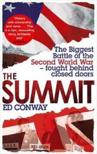 Link to an enlarged image of The Summit: The Biggest Battle of the Second World War - fought behind closed doors