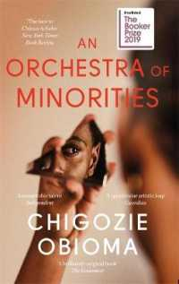 An Orchestra of Minorities Shortlisted for the Booker Prize 2019 9780349143187