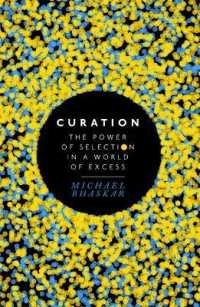 Link to an enlarged image of Curation : The Power of Selection in a World of Excess -- Paperback
